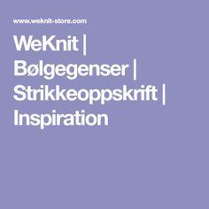 WeKnit | Bølgegenser | Strikkeoppskrift | Inspiration