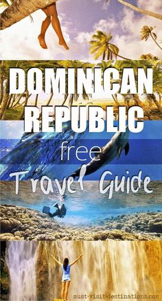 travel tip dominican republic Dominican Republic Free Travel Guide Travel / Travel Tips / Bucket List Vacation Destinations, Vacation Trips, Vacation Spots, Italy Vacation, Romantic Vacations, Romantic Travel, Samana, Punta Cana Vacations, Places To Travel