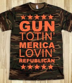 Gun Totin' Republican (Camouflage) EVEN BETTER- IT'S CAAAAMOOOOO