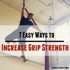Are you an #aerialist? Increase your grip strength with these 7 tips...