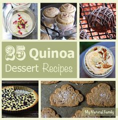 25 Quinoa Dessert Recipes (Gluten Free) – Who Knew Quinoa Could Taste This Good?