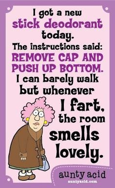 Aunty Acid     I am sorry but this just struck me funny...You have to imagine…                                                                                                                                                                                 More