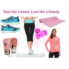 """""""Train like a beast, look like a beauty."""" by charlotte2132 on Polyvore"""