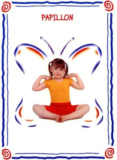 papillon modèle Preschool Yoga, Preschool Games, Kindergarten Activities, Yoga For Kids, Exercise For Kids, Yoga Bebe, Childrens Yoga, Yoga Anatomy, Baby Yoga