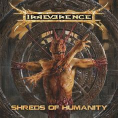 "IRREVERENCE ""SHREDS OF HUMANITY"""