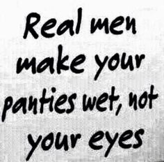 dirty sexy quotes for him Kinky Quotes, Bae Quotes, Quotes For Him, Be Yourself Quotes, Sassy Quotes, Fish Quotes, Naughty Quotes, My Guy, Frases