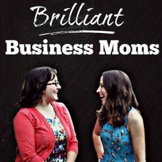 Brilliant Business Moms