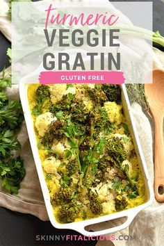 Low Carb Turmeric Cauliflower Broccoli Gratin! This veggie dish is easy and makes a delicious side. #gratinrecipes #turmericrecipes #cauliflower #brocolini #glutenfreerecipes #sidedishes #healthyrecipes
