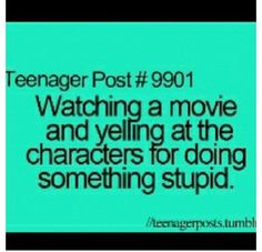 Happens way too often. Especially when they do something stupid. :)