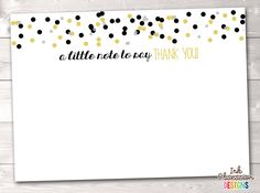 Black and Gold Confetti Polka Dots Printable Thank You Cards – Erin Bradley/Ink Obsession Designs Printable Designs, Printables, Printable Thank You Cards, Gold Polka Dots, Gold Confetti, Crafts For Kids, Stationery, Notes, Sayings