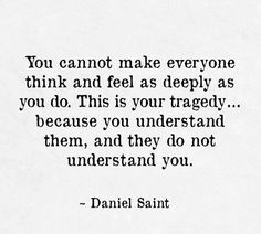You understand them.