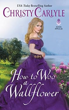 How to Woo a Wallflower (Romancing the Rules) by Christy ... https://www.amazon.com/dp/B01NGZK68N/ref=cm_sw_r_pi_dp_x_YBexzbYW1PREG