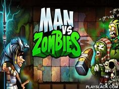 Angry Man Vs Zombies  Android Game - playslack.com , The important conqueror is combating  zombies all over the world from the Egyptian polyhedrons to medieval Rome.