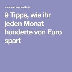 9 Tipps, wie ihr jeden Monat hunderte von Euro spart