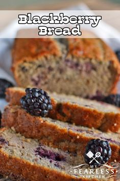 Blackberry Bread from My Fearless Kitchen. Make this quick and easy Blackberry Bread recipe with fresh summer blackberries, or use frozen blackberries to get a taste of summer any time of the year! #blackberry #bread #quickbread