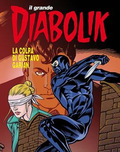 Il Grande Diabolik 36 Cover di Giuseppe Palumbo #Diabolik Old Comics, Diabolik, Comic Books, Europe, Cover, Fashion, Journals, Drawings, Comic