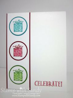 Best of Birthdays, in Bermuda Bay, Rasp Ripple and Gumball Green. Blender pen to color gift boxes.