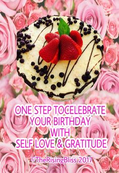 Self love and gratitude are the best ways to keep happiness. Being happy helps us serve the world. What perfect way to celebrate your birthday with Self love and Gratitude.