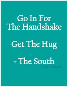 I don't like handshakes! I'm a hugger! Unless it is someone's husband and the…