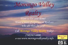 Nervous about listing your home? Morongo Valley Realty is here to make it easier on you! Call us today at (760)363-6800 or visit us at www.morongovalleyrealty.info today and we will set your mind at ease!