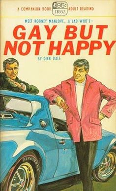 'Gay, but Not Happy', Funny Vintage Gay Pulp Book Covers...by dick dale ?...