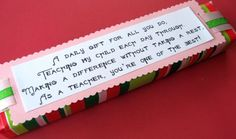 Love this note to put on a teacher gift.