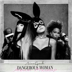 Ariana Grande - Dangerous Woman (Album Mashup) made by DeusPudim | Coverlandia
