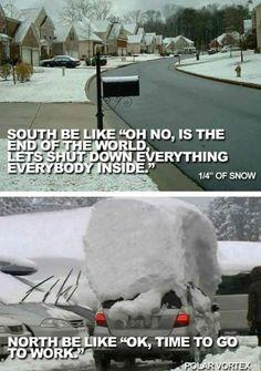 Snow in the North Vs South – winter humor - funny Snow memes Funny Pins, Funny Memes, Funny Stuff, Random Stuff, Random Things, Random Thoughts, Funny Sayings, Dnd Funny, Jokes