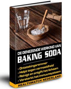 De genezende werking van Baking Soda