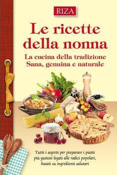 La cucina della tradizione Sana, genuina e naturale