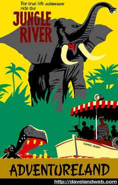 Vintage Disney Posters. Jungle Cruise River. The Indian Tiger can jump 25 feet. so we are safe... he will probably jump right over the boat.