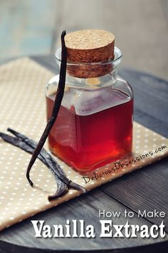 How to Make Your Own Homemade Vanilla Extract . I use bourbon as a base for mine.