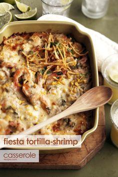 Your family will LOVE this fiesta tortilla-shrimp casserole.
