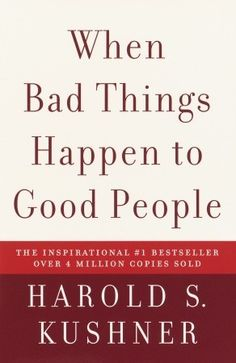 """""""When Harold Kushner's three-year-old son was diagnosed with a degenerative disease and that he would only live until his early teens, he was faced with one of life's most difficult questions: Why, God? Years later, Rabbi Kushner wrote this straightforward, elegant contemplation of the doubts and fears that arise when tragedy strikes."""" - Goodreads.com"""