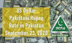 USD to PKR: Dollar rate in Pakistan [23 September 2020]