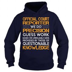 Awesome Tee For Official Court Reporter T Shirts, Hoodie. Shopping Online Now ==► https://www.sunfrog.com/LifeStyle/Awesome-Tee-For-Official-Court-Reporter-92754351-Navy-Blue-Hoodie.html?41382