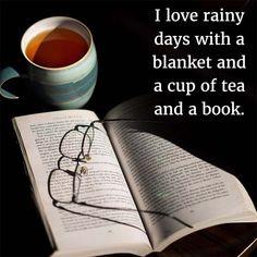 Tea and Books and a Great Blanket: I love rainy days with a blanket and a cup of tea and a book! Rain Poems, Rain Quotes, Tea Quotes, Book Quotes, Rainy Day Quotes, I Love Rain, Forever Book, Rainy Days, Rainy Mood
