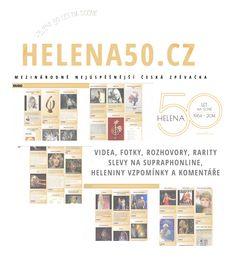 Mezinárodně nejúspěšnější česká zpěvačka Helena Vondráčková slaví 50 let na scéně (1964-2014). Její kariéra rok na www.helena50.cz. http://wwww.helena50.cz