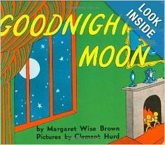 Goodnight Moon: Margaret Wise Brown, Clement Hurd: Age Range: 1 and up,  Lexile Measure: 360L