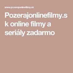 Pozerajonlinefilmy.sk online filmy a seriály zadarmo