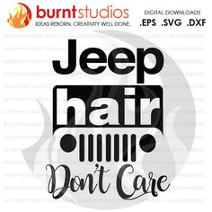 Jeep Hair Don't Care Jeep Grill   Svg/EPS/DXF file by BurntStudios