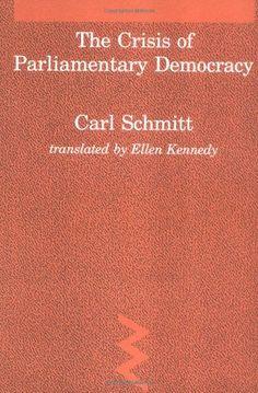 Crisis of Parliamentary Democracy (Studies in Contemporar…