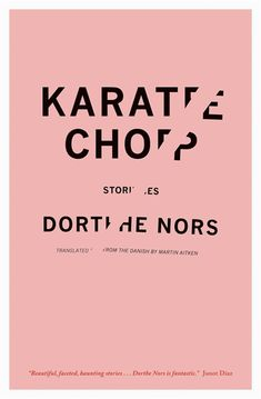 Karate Chop by Dorthe Nors | Carol Hayes