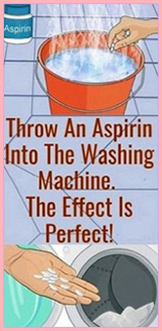 Throw an aspirin into the washing machine. The effect is perfect! - Health And Natural Cures Health Guru, Gut Health, Health And Nutrition, Health Fitness, Medicine Book, Herbal Medicine, Holistic Remedies, Holistic Healing, Natural Cures