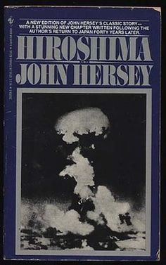 'Hiroshima'  by John Hersey, depressing book
