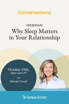"""Join us October 15, 12PM-1PM PT for our live webinar exploring sleep and relationship health. Whether it's stress, snoring, or sheet stealing that's keeping you up, internationally recognized sleep researcher and clinical psychologist Dr. Wendy Troxel will show you how vital it is to """"sleep like your relationship depends on it"""" because in many cases, it does. Register today. Teenage Brain, Gottman Institute, John Gottman, How To Improve Relationship, Clinical Psychologist, Emotional Development, October 15, Parenting Styles, Going Back To School"""