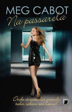Na Passarela - Meg Cabot