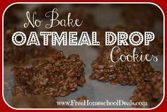 No Bake Oatmeal Drop Cookies We love these No Bake Oatmeal Drop Cookies because they are quick and easy. They also work great as part of Holiday Baking a