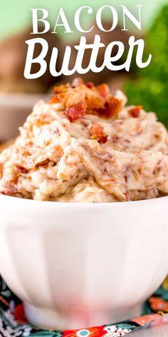 Easy Bacon Butter Spread Recipe - Sweet CS Designs. Easy Delicious Recipes, Easy Dinner Recipes, Easy Meals, Easy Recipes, Keto Recipes, Entree Recipes, Dessert Recipes, My Favorite Food, Favorite Recipes