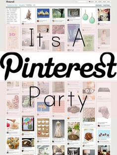 Pinterest party.